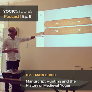 Jason Birch (DPhil, Oxon) podcast with Yogic Studies