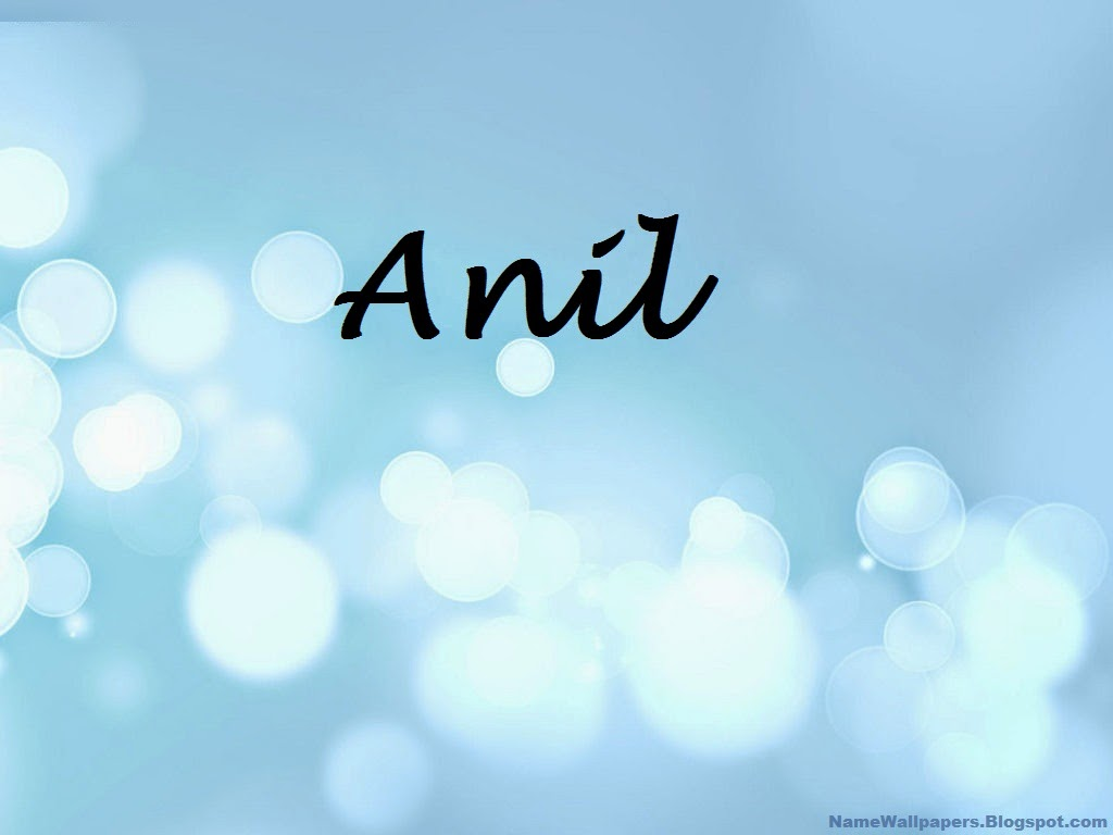 Anil Name Wallpapers Anil ~ Name Wallpaper Urdu Name ...