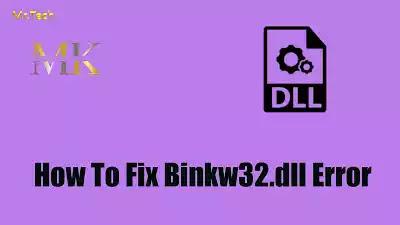 حل مشكلة Binkw32.dll ونقص ملفات dll