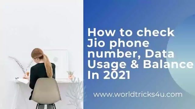 How to check Jio phone number, Data Usage & Balance In 2021