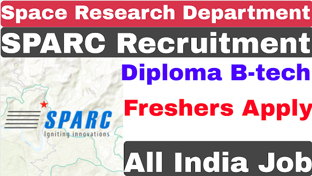 Department Of Space | Diploma B-tech | SPARC Recruitment 2020 |