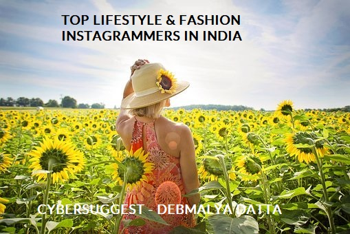 TOP LIFESTYLE & FASHION INSTAGRAMMERS IN INDIA