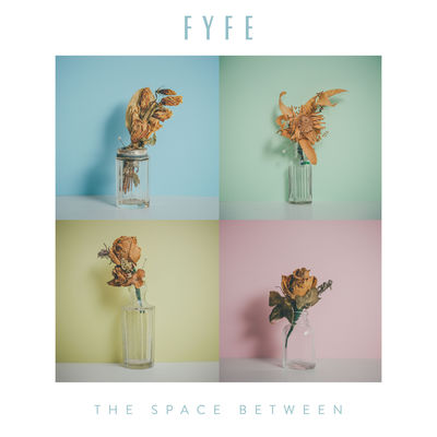 Fyfe - The Space Between - Album Download, Itunes Cover, Official Cover, Album CD Cover Art, Tracklist