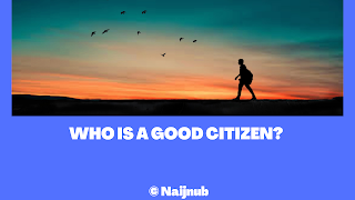 who is a good citizen?