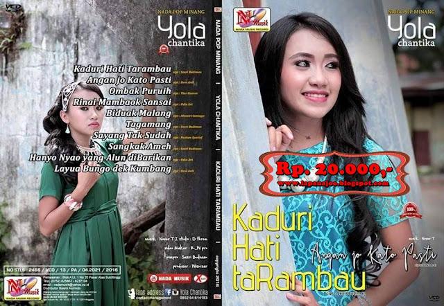 Yola Chantika - Kaduri Hati Tarambau (Album Nada Pop Minang)