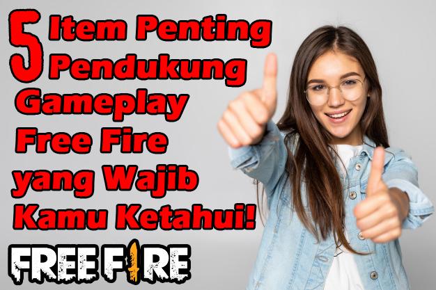 5 Item Penting Pendukung Gameplay Free Fire yang Wajib Kamu Ketahui!