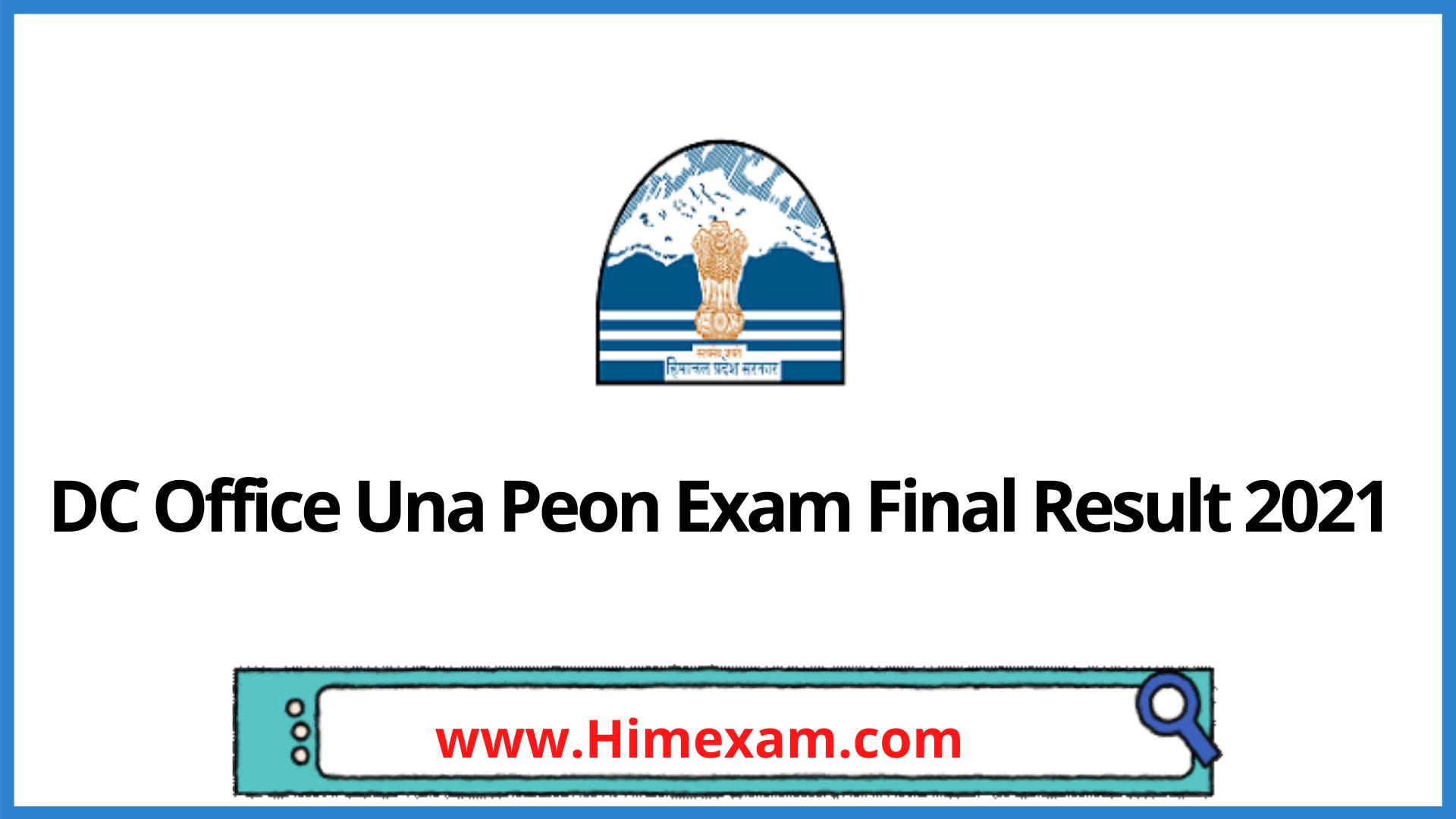 DC Office Una Peon Exam Final Result 2021