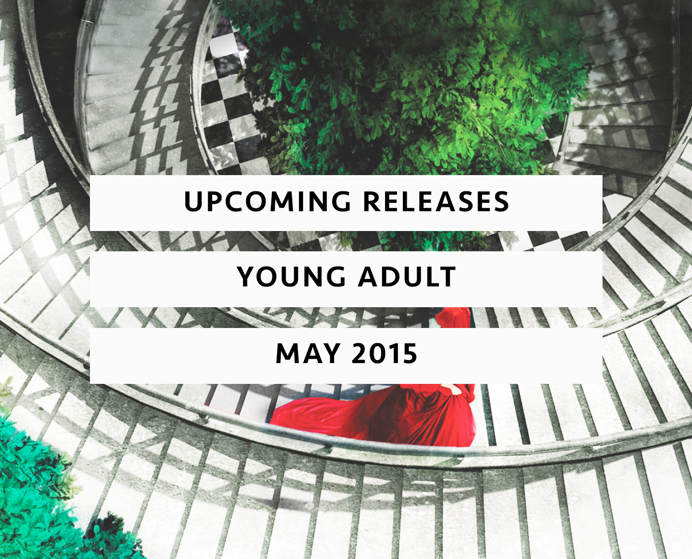 Upcoming Releases May 2015