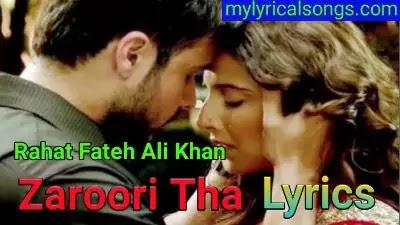 Zaroori Tha Lyrics