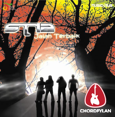 Lirik dan chord Jalan Terbaik - ST12