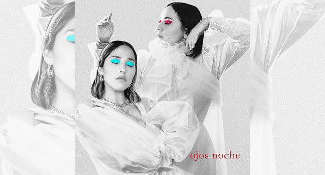 """Elsa y Elmar nos presenta su nuevo tema titulado """"Ojos Noche"""" ft Carla Morrison"""