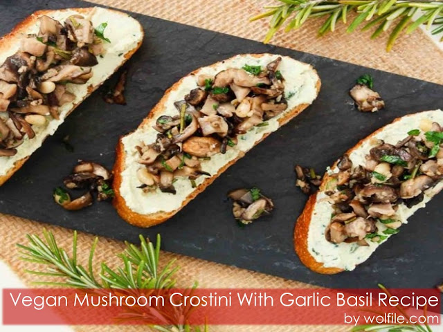 Vegan Mushroom Crostini With Garlic Basil Recipe #Vegan #Healthy