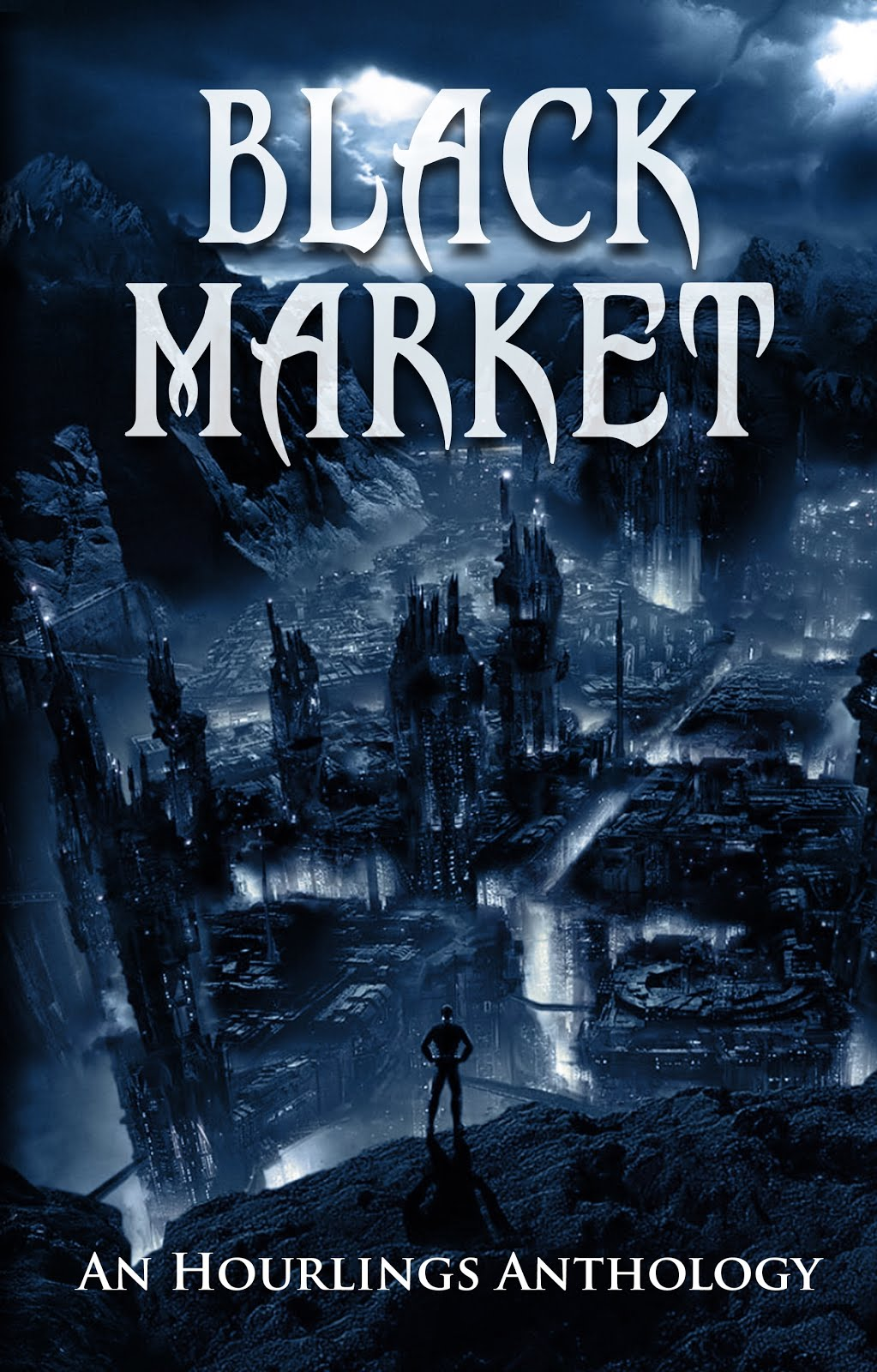 Black Market: An Hourlings Anthology