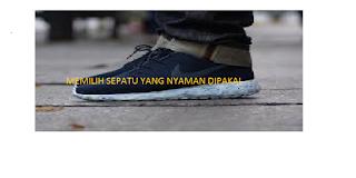 Cara membeli sepatu agar pas dan nyaman digunakan