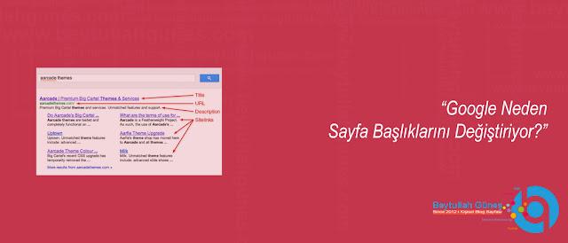 Google Neden Sayfa Başlıklarını Değiştiriyor