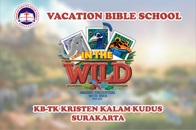 VBS KB-TK Kalam Kudus 2019: In The Wild