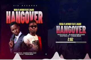 Download AUDIO | Beka Flavour Ft G Nako - Hangover  Mp3