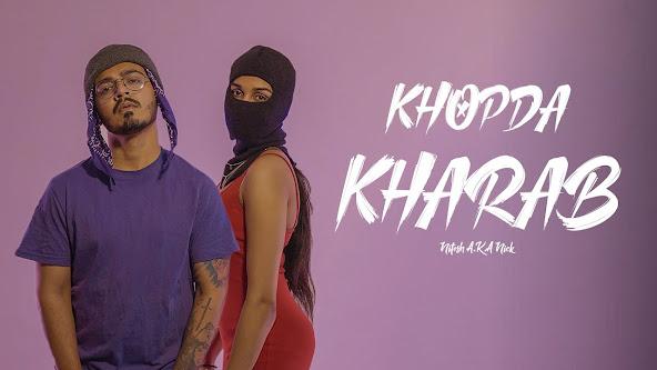 Khopda Kharab Song Lyrics | Nitesh A.K.A Nick | Latest Hindi Rap Song 2021 Lyrics Planet