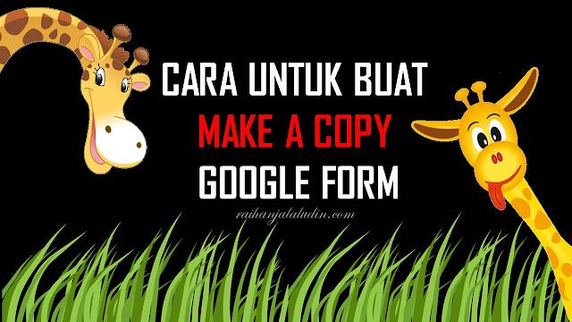 Cara Untuk Buat Make a Copy Google Form