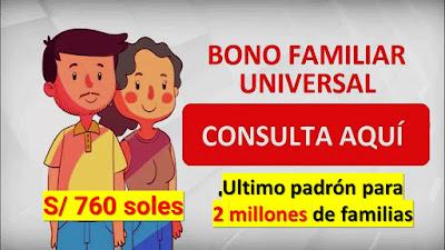 ¡SALIÓ el 2do PADRÓN! Bono Familiar Universal 760 soles del MINTRA enlace aquí