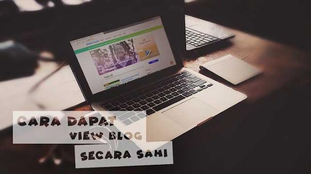Cara Menambah View Blog Kita Dengan Berkesan