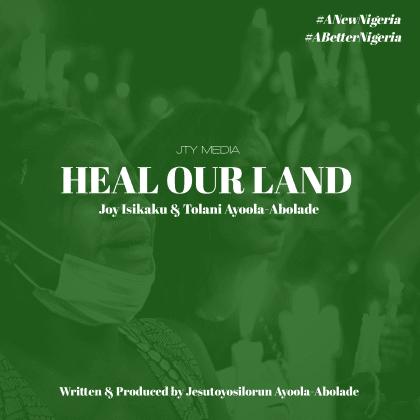 Audio: Toyosi Ayoola-Abolade – Heal Our Land (Ft. Joy Isikaku & Tolani Ayoola Abolade)