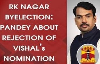 RK Nagar By-Election : Rangaraj Pandey about Rejection of Vishal's Nomination | Thanthi Tv