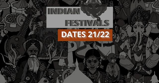 Indian Festival Dates 2021 in Hindi (इंडियन फेस्टिवल लिस्ट 2021/2022) - भारत के प्रमुख व्रत, पर्व और त्यौहारों की सूची