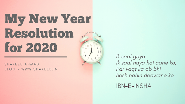 New Year Resolution 2020 by Shakeeb Ahmad