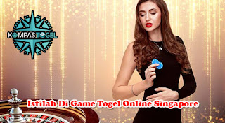 Istilah Di Game Togel Online Singapore
