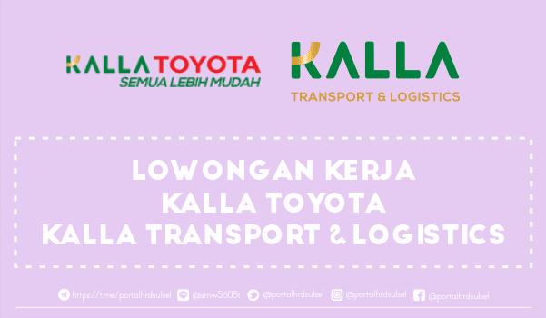 lowongan-kerja-kalla-transport-logistics-dan-kalla-toyota