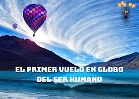 El Primer Vuelo en Globo del Ser Humano
