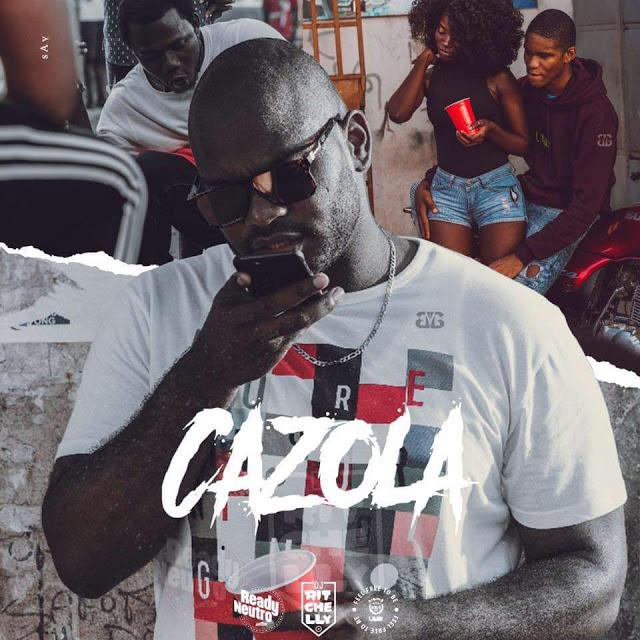 DJ-Ritchelly ft. Ready-Neutro & Uami-Ndongadas - Cazola