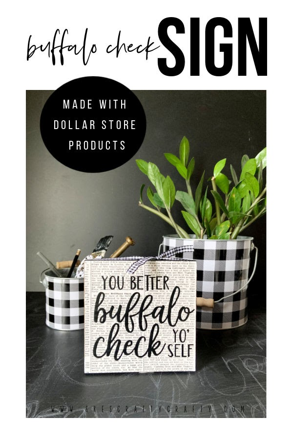Buffalo Check Yo' Self Sign made from dollar store products