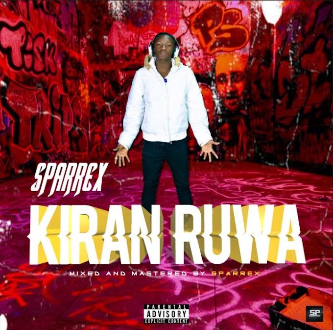 Sparrex – Kiran Ruwa