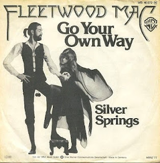 Go your own way. Fleetwood Mac