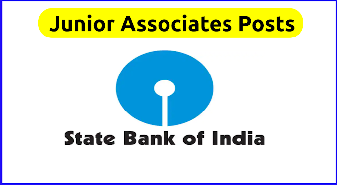 State Bank of India recruitment For Junior Associates Posts