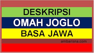 Deskripsi Omah Joglo dalam Bahasa Jawa