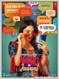 Indoo Ki Jawani (2020) Hindi Full Movie 480p, 720p, 1080p Download HD
