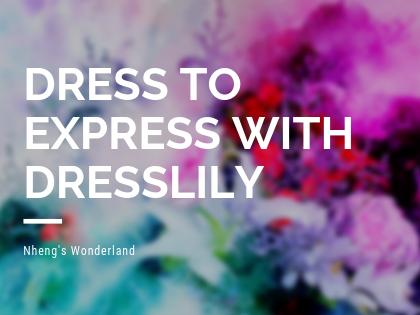 Dress to Express with Dresslily