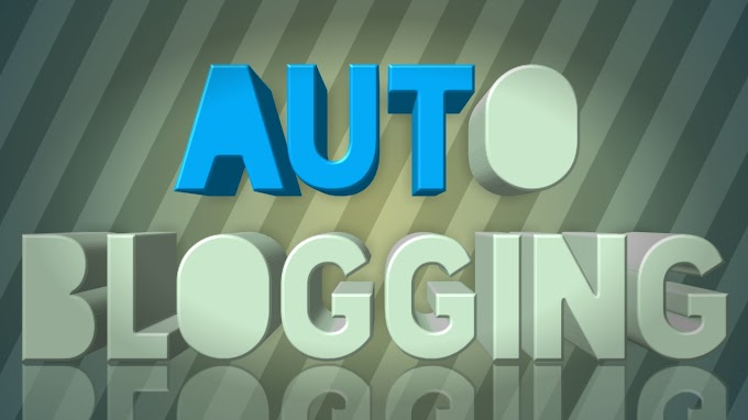 What is auto blogging?