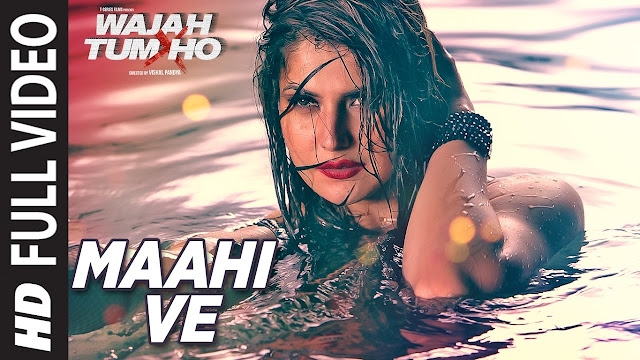 maahi ve lyrics - neha kakkar