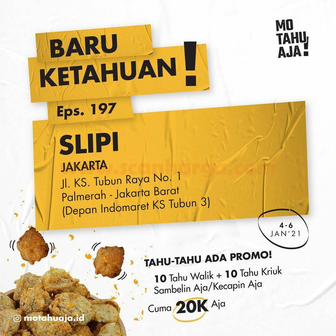 Mo Tahu Aja SLIPI Opening Promo Paket 20 Tahu cuma Rp 20.000