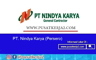 Lowongan Kerja BUMN SMA SMK D3 S1 Agustus 2020 di PT Nindya Karya (Persero)
