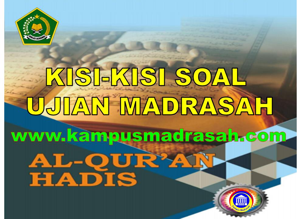 Kisi-kisi UM Al-Qur'an Hadis Tingkat MA