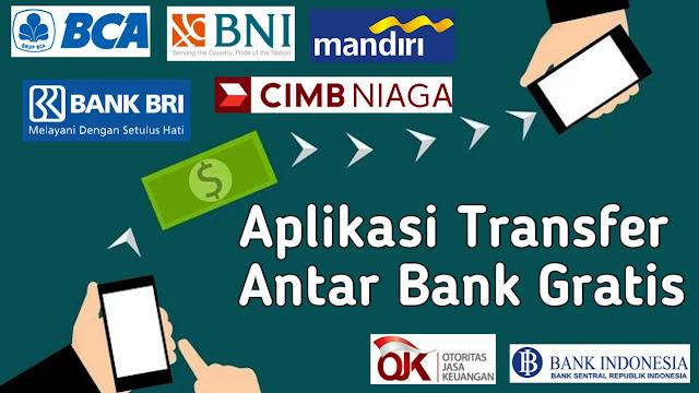 Cara Transfer Antar Bank Gratis