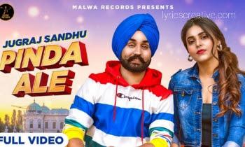 Pinda Ale Lyrics | Jugraj Sandhu | by lyricscreative