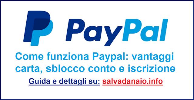 Come funziona Paypal: vantaggi carta, sblocco conto e iscrizione