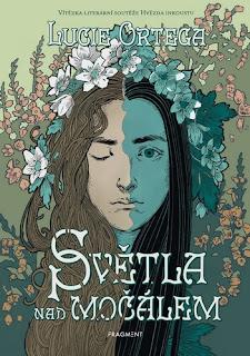 Světla nad močálem (Lucie Ortega, nakladatelství Fragment), fantasy pro dospívající