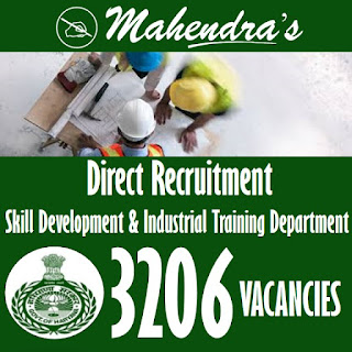 HSSC   Direct Recruitment ( Skill Development & Industrial Training Department)   3206 Posts